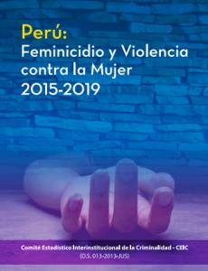 Perú: Feminicidio y Violencia contra la Mujer, 2015 - 2019