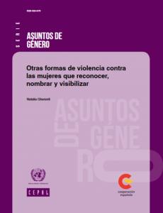 Otras formas de violencia contra las mujeres que reconocer, nombrar y visibilizar