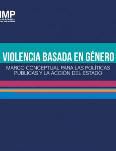 Portada  Violencia basada en género: Marco conceptual para las políticas públicas y la acción del Estado