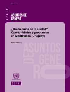 Portada ¿Quién cuida en la ciudad? Oportunidades y propuestas en Montevideo (Uruguay)