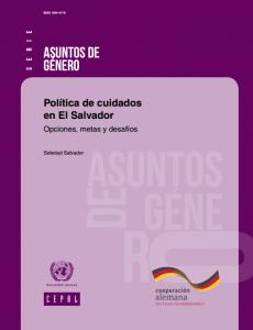 Portada Política de cuidados en El Salvador: Opciones, metas y desafíos