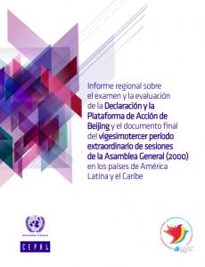 Portada Informe regional sobre el examen y la evaluación de la Declaración y la Plataforma de Acción de Beijing