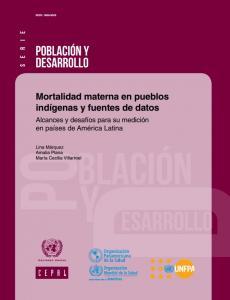 Mortalidad materna en pueblos indígenas y fuentes de datos
