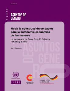 Portada Hacia la construcción de pactos para la autonomía económica de las mujeres La experiencia de Costa Rica, El Salvador, Panamá y el Perú