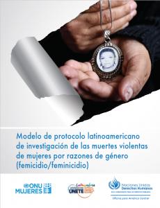 Portada Modelo de protocolo latinoamericano de investigación de las muertes violentas de mujeres por razones de género (femicidio/feminicidio)