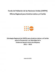 Portada Estrategia Regional de UNFPA para América Latina y el Caribe para la Prevención y el Abordaje de la Violencia Sexual contra las Mujeres 2011 - 2013