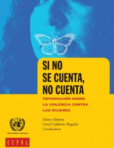 Portada Si no se cuenta, no cuenta: información sobre la violencia contra las mujeres