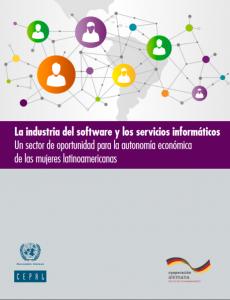 Portada La industria del software y los servicios informáticos: un sector de oportunidad para la autonomía económica de las mujeres latinoamericanas