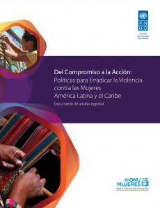 Del compromiso a la acción: Políticas para erradicar la violencia contra las mujeres en América Latina y el Caribe