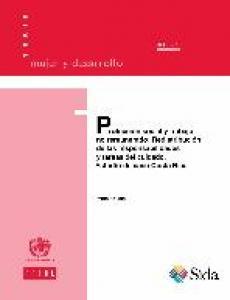 Protección social y trabajo no remunerado: redistribución de las responsabilidades y tareas del cuidado. Estudio de caso Costa Rica
