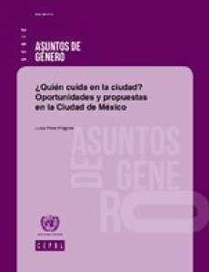 Portada ¿Quién cuida en la ciudad? Oportunidades y propuestas en la Ciudad de México