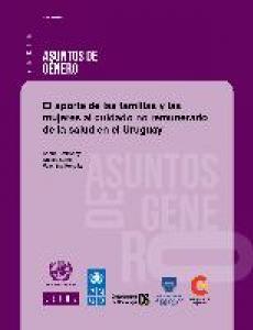 Portada El aporte de las familias y las mujeres al cuidado no remunerado de la salud en el Uruguay