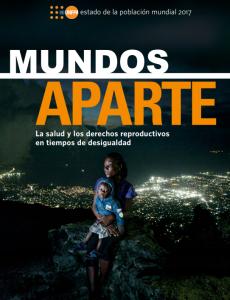 Portada Mundos aparte: La salud y los derechos reproductivos en tiempos de desigualdad