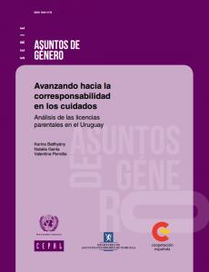 Portada Avanzando hacia la corresponsabilidad en los cuidados: análisis de las licencias parentales en el Uruguay