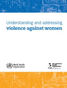 Portada Comprender y abordar la violencia contra las mujeres. Violencia infligida por la pareja