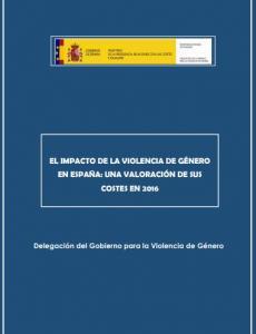 Portada El Impacto de la Violencia de Género en España: una valoración de sus costes en 2016
