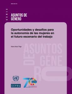 Portada Oportunidades y desafíos para la autonomía de las mujeres en el futuro escenario del trabajo