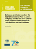 Portada Caribbean synthesis report on the Madrid International Plan of Action on Ageing and the San José Charter on the Rights of Older Persons in Latin America and the Caribbean