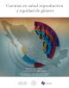 Portada Cuentas en salud reproductiva y equidad de género. Estimación 2013 y comparativo 2003-2013
