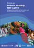 Trends in maternal mortality: 1990 to 2013 Cover